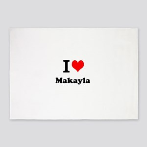 I Love Makayla 5'x7'Area Rug